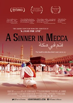 A Sinner in Mecca - Challenging Faith in the Face of Adversity