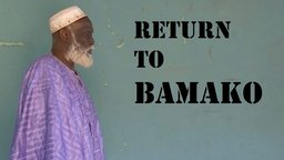Return to Bamako - The Birth of Extremist Movements in Africa