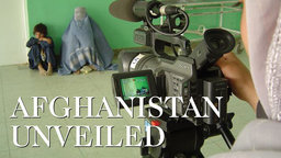 Afghanistan Unveiled - The First Team of Women Journalists in Afghanistan